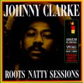 Johnny Clarke - Roots Natty Sessions (180g)