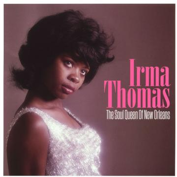 Irma Thomas - The Soul Queen Of New Orleans (180g) (LP)