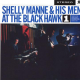 Shelly Manne & His Men - At The Black Hawk Volume 1 (180g)