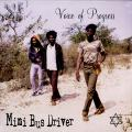 Voice Of Progress (Junior Reid, Sammy Tracy, Terry McDermott) - Mini Bus Driver