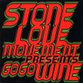 Various - Go Go Wine: Stone Love Movement Presents (VP US)