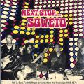 Various - Soul Town Volume 2: Next Stop... Soweto: Soultown. R & B, Funk Psych Sounds from the Townships 1969-