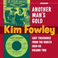 Kim Fowley, Various - Another Man's Gold