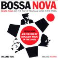 Various - Bossa Nova And The Rise Of Brazilian Music In The 1960's Volume 2 (2LP)
