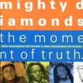 Mighty Diamonds - Moment Of Truth (Mango UK)