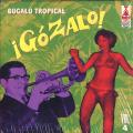 Various - Gozalo! - Bugalu Tropical Vol. 4 (2LP)