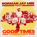 Various - Norman Jay MBE Presents: Good Times 30th Anniversary Edition (2LP)