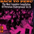 Various - Back To Peru: The Most Complete Compilation Of Peruvian Underground 64-74 (2LP)