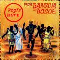 Roots Of Hi Life - From Bamaya To Bosoe