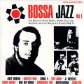 Various - Bossa Jazz Volume 1 (2LP)