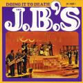 J.B.'s - Doing It To Death (180g)