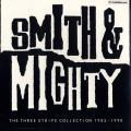 Smith & Mighty - Three Stripe Collection 1985-1990 (2LP)