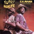 C.K. Mann, His Carousel 7 - Funky Highlife (2 Tracks)