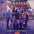 Joe Bataan - Mr. New York And The East Side Kids