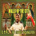 Earl Sixteen, Manasseh - Walls Of The City