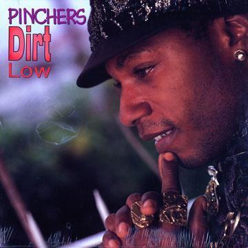 PInchers Dirt Low