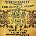 Orb, Lee Perry - More Tales From The Orbservatory (2LP) (Colored Vinyle)