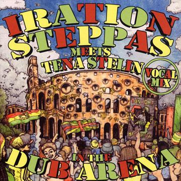 Iration Steppas Meets Tena Stelin In The Dub Arena Vocal Mix