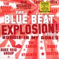 Various - Blue Beat Explosion! Volume 2: Boogie In My Bones (180g)