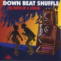 Various - Down Beat Shuffle: Birth Of A Legend (2LP)