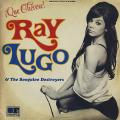 Ray Lugo, Boogaloo Destroyers - Que Chevere!