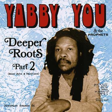 Deeper Roots Part 2: More Dubs & Rarities (2LP)