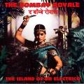 Bombay Royale - Island Of Dr Electrico (with Downlord Code)