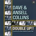 Dave & Ansel Collins - Double Up!!: 14 Killer Cuts From Jamaica's Finest Duo (180 Gram Vinyl)