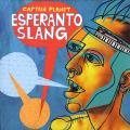 Captain Planet - Esperanto Slang (2LP)