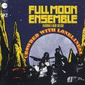 Full Moon Ensemble - Crowded With Loneliness (180g)