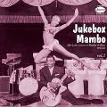 Various - Jukebox Mambo Volume 2: Afro Latin Accents In Rhythm & Blues 1947-1961 (2LP)