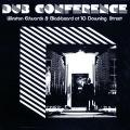 Winston Edwards, Dennis Bovell (Blackbread) - Dub Conference At 10 Downing Street