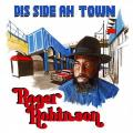 Roger Robinson - Dis Side Ah Town
