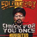 Edi Fitzroy - Check For You Once: Revisited
