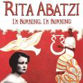 Rita Abatzi - I'm Burning, I'm Burning: Urban Greek Songs 1933-1937