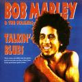 Bob Marley, Wailers - Talkin' Blues: Definitive Remasters (Tuff Gong US)