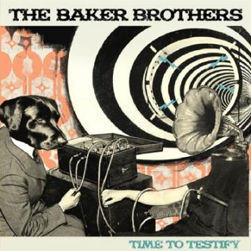 Baker Brothers - Time To Testify (CD)