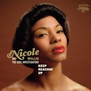 Nicole Willis & The Soul Investigators - Keep Reaching Up (CD)