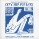 Various - City Hip Hop Mix (Mixed By Tsubame From Tokyo Health Club)