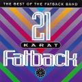 Fatback Band - 21 Karat Fatback : Best Of