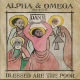 Alpha & Omega/dan I - Blessed Are the Poor