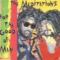 Meditations - For The Good Of Man (1988)(Cutout)