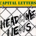 Capital Letters - Headline News (2 CD) (Greensleeves UK)