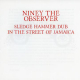 Niney The Observer - Sledge Hammer Dub: In The Streets Of Jamaica