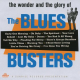 The Blues Busters - The Wonder And Glory Of
