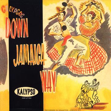 Calypsos Down Jamaica Way
