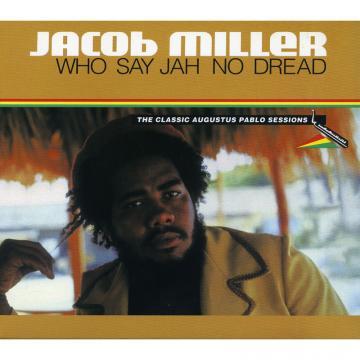 Who Say Jah No Dread (Deluxe Edition)