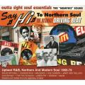 Various - Say Hi To Northern Soul The Ultimate Driving Beat