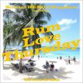 Various - Selector Hemo & King Rum Presents: Rum Love Thursday