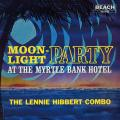 Lennie Hibbert - Moonlight Party